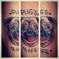 PUG's LIFE - Tattooed by El Bernardes at Hell to Pay Tattoos, Camden